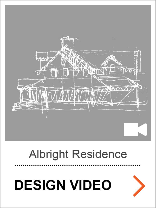 Albright Residence Design Video