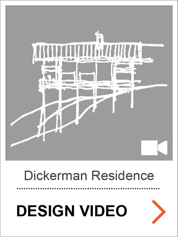 Dickerman Residence Design Video