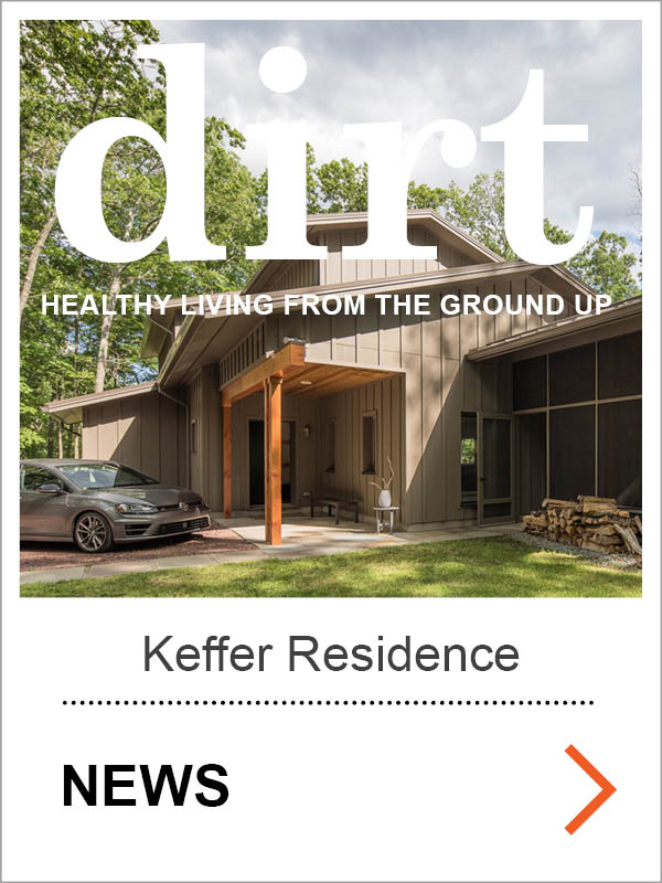 Keffer Passive House Dirt News