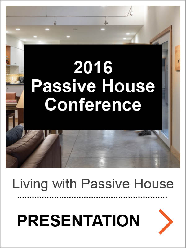 Living with Passive House- Case Studies of the Human Experience