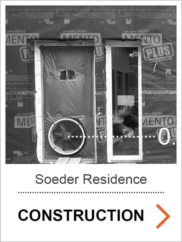 Soeder Passive House Construction