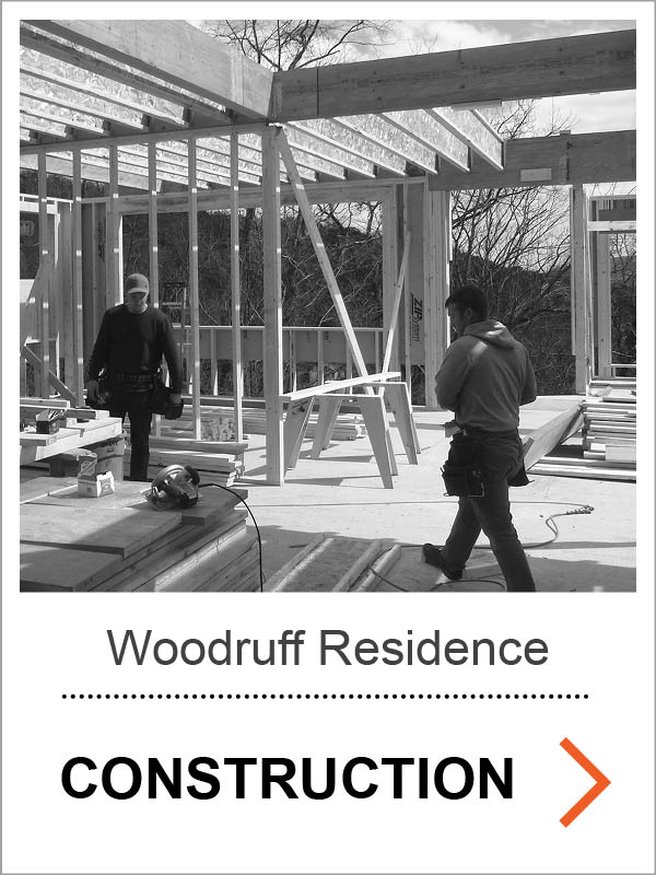 Woodruff Residence Construction Photos